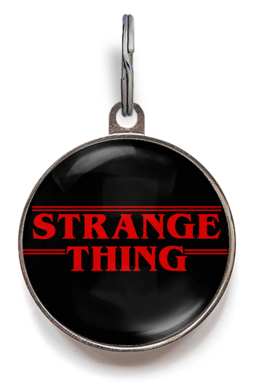 Strange Thing Pet Tag