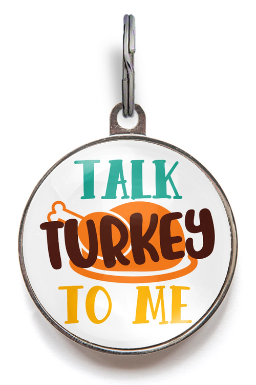 Talk Turkey To Me Thanksgiving Dog Tag