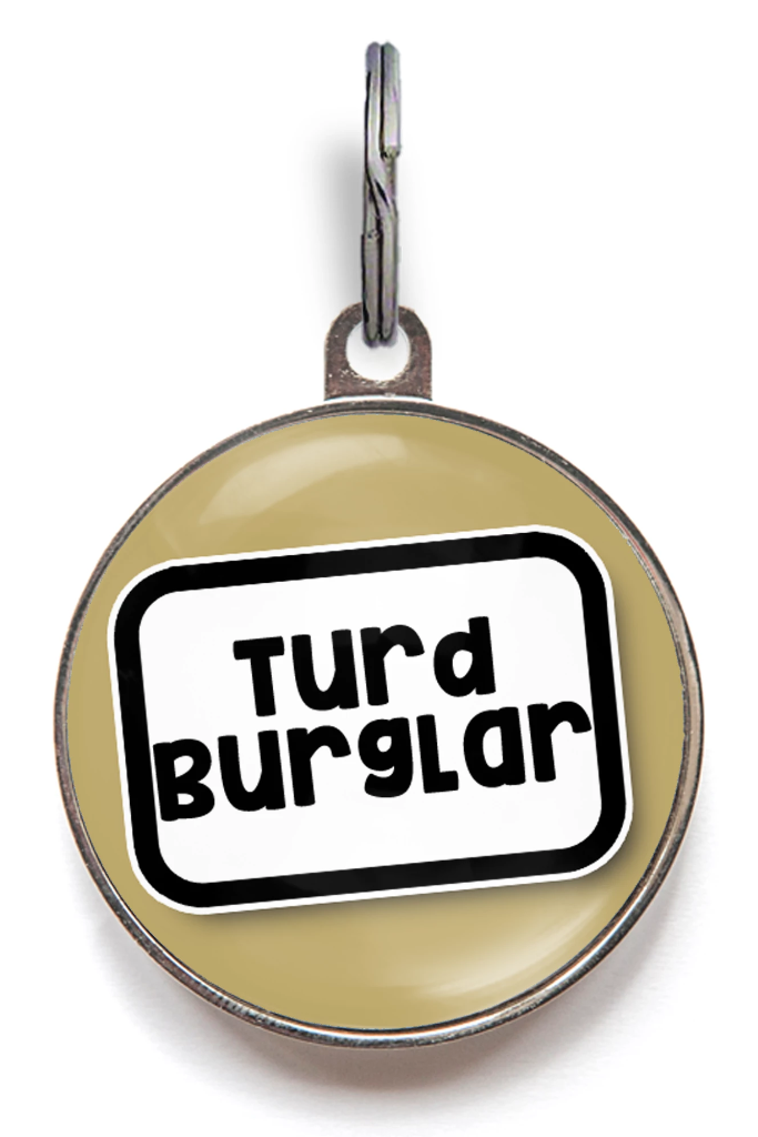 Turd Burglar Pet ID Tag