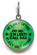 Dad's Ugly Crying Pet Tag