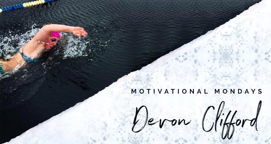 MOTIVATIONAL MONDAYS // DEVON CLIFFORD