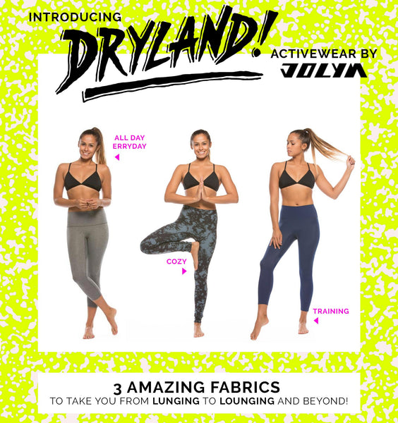 DRYLAND IS HERE // Activewear by JOLYN