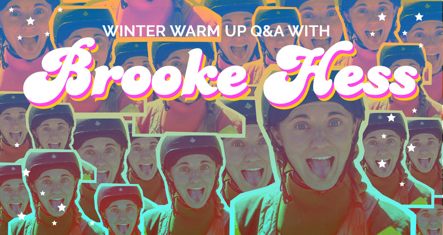 Winter Warm Up Q&A with Brooke Hess!