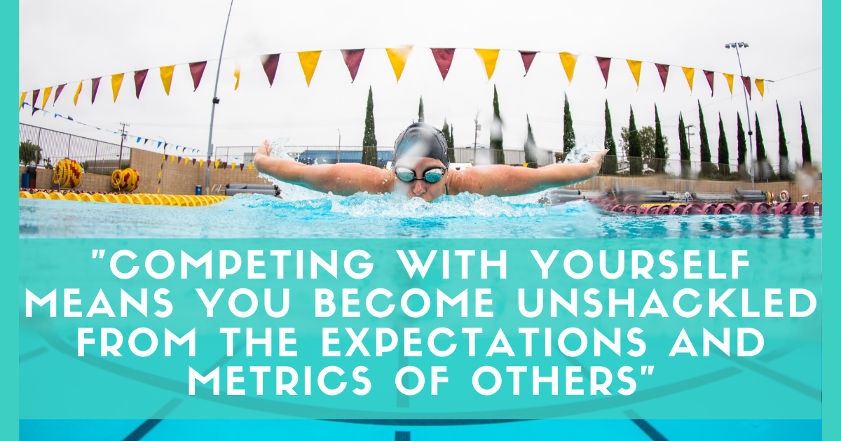 Jolyn Australia SWIMWEAR BLOG WHY YOU SHOULD BE FOCUSED ON COMPETING WITH YOURSELF swimming