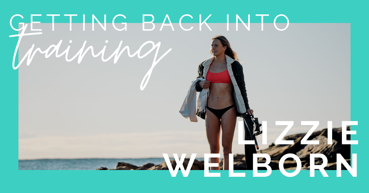 JOLYN Australia Swimwear Blog - Lizzie Welborn easing back into training
