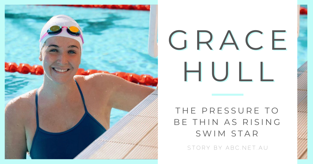 JOLYN Australia Swimwesr blog - Grace Hull the pressure to be thin as a rising swim star