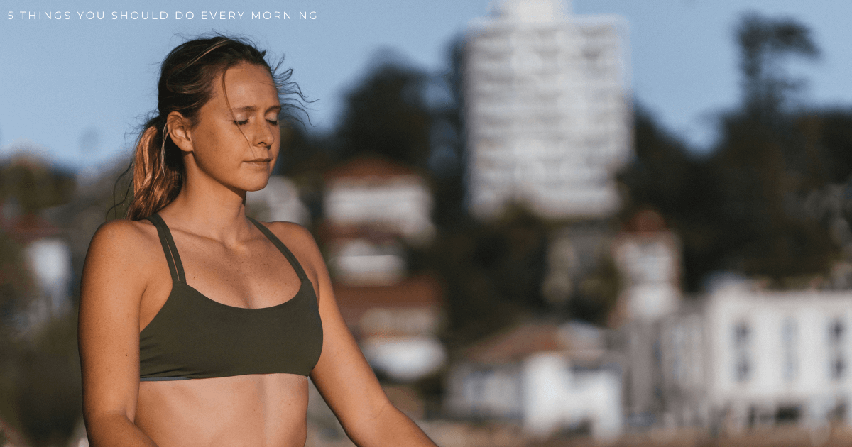 JOLYN Australia sports swimwear blog - 5 things you should do every morning for a health boost