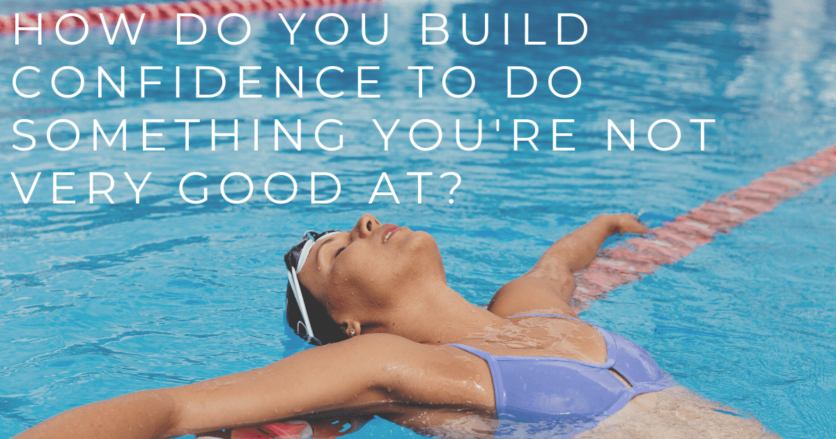 JOLYN Australia sports swimwear blog - Carol Fox expert Q&A - how do you build confidence to do something you're not very good at?