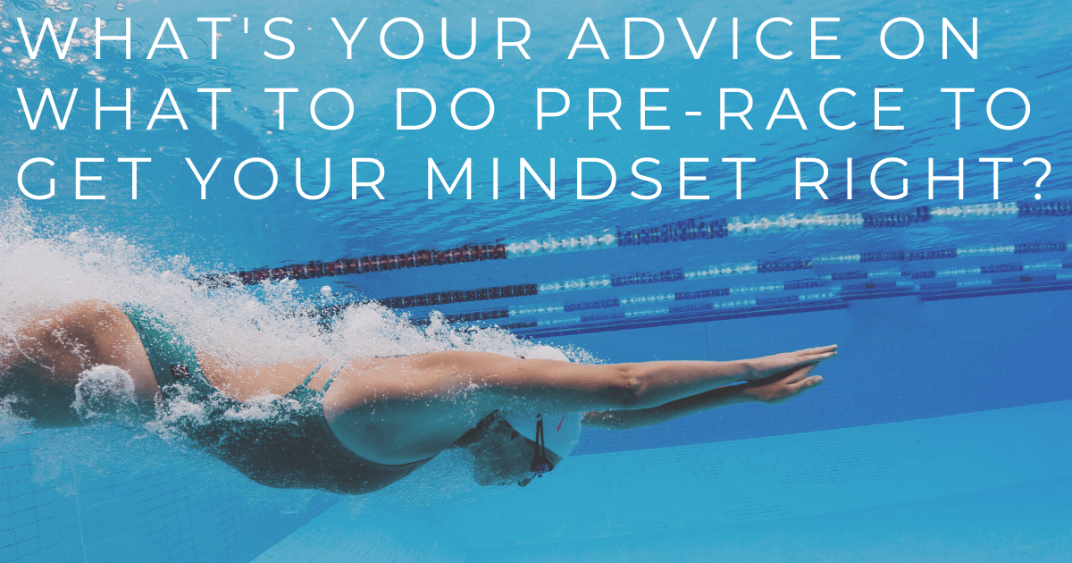 JOLYN Australia sports swimwear blog - Carol Fox expert Q&A - what's your advice on what to do pre-race to get your mindset right?