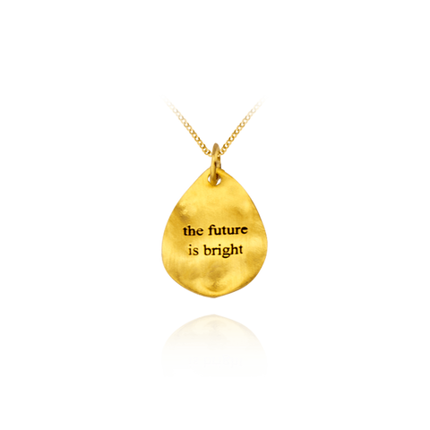Future is Bright Pendant