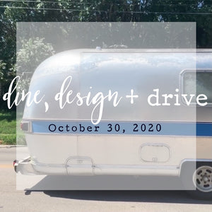 dine, design + drive ticket | oct 30