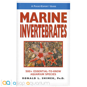 A PocketExpert Guide: Marine Invertebrates : 500+ Essential-to-Know Aquarium Species - ASAP Aquarium
