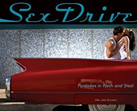 SEX DRIVE- fantasies in flesh and steel - Adults Dreams