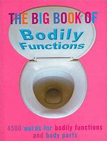 The Big Book Of BODILY FUNCTIONS - Adults Dreams