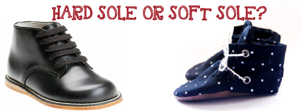 hard soled shoes or soft soled shoes