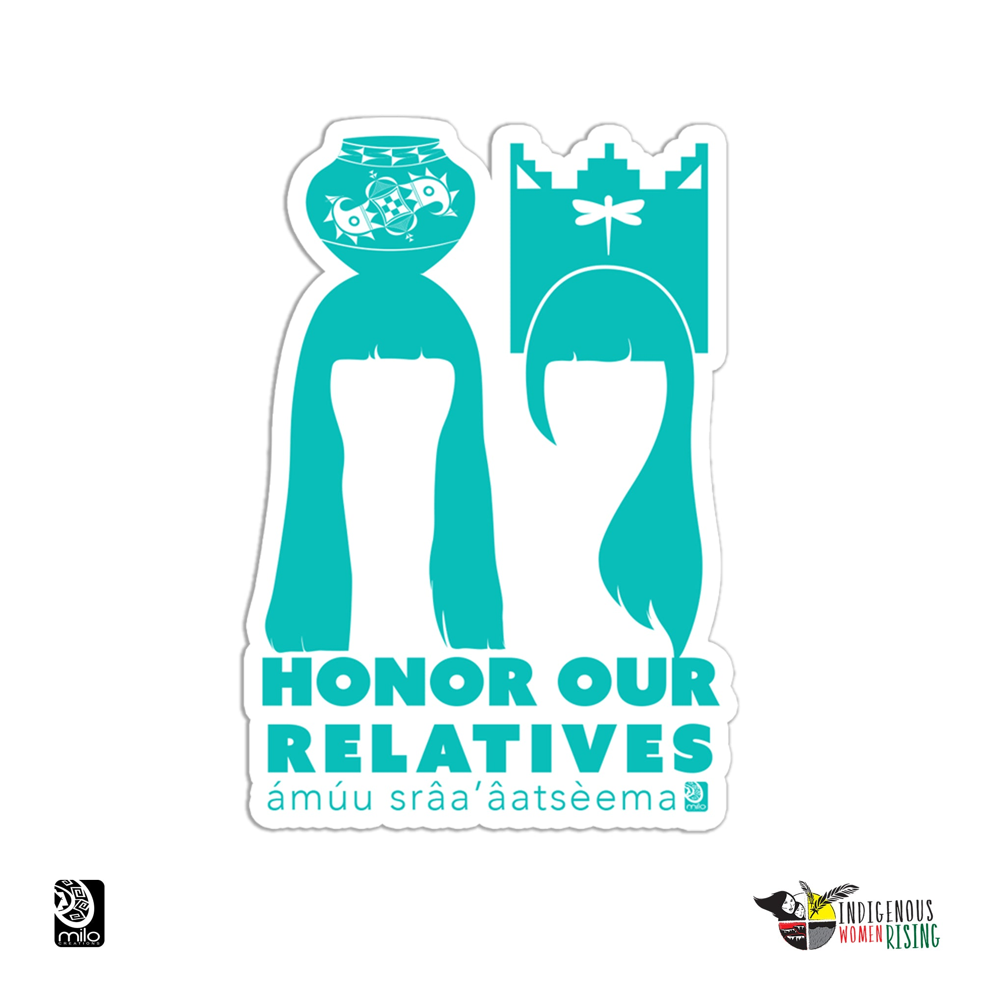 Honor Our Relatives Sticker