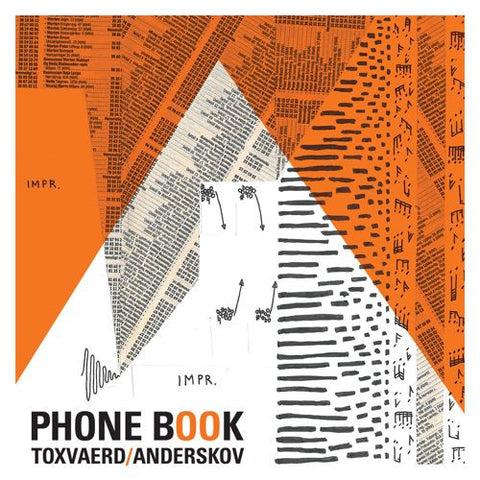 Laura Toxværd/Jacob Anderskov: PHONE BOOK