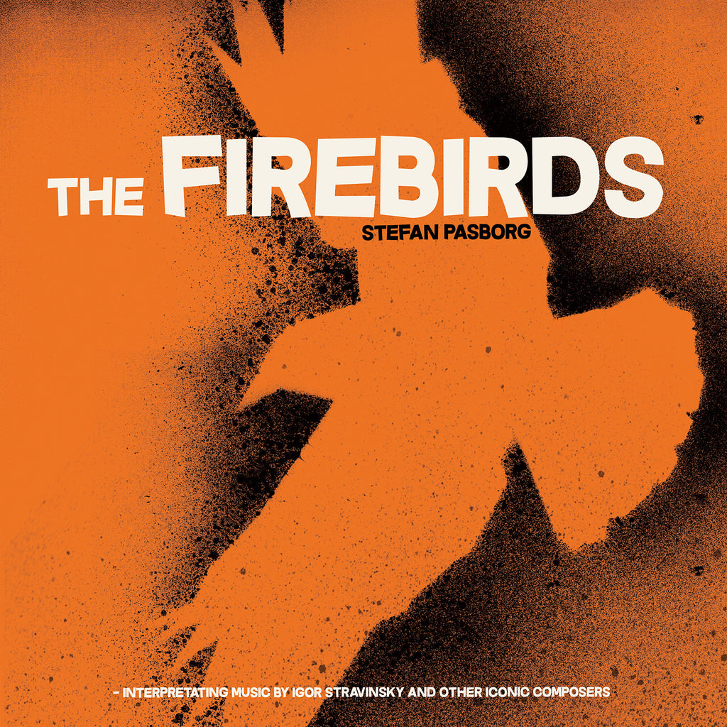 Stefan Pasborg: The Firebirds