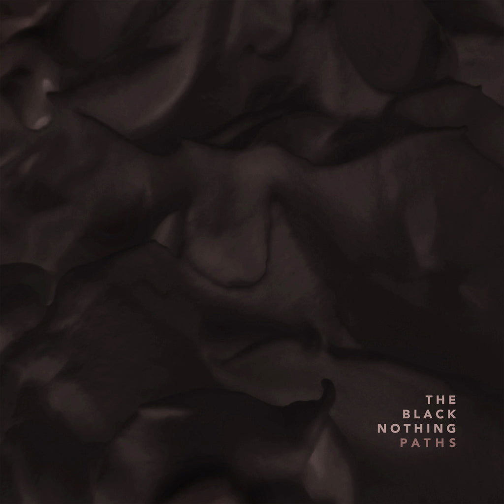 The Black Nothing - Paths