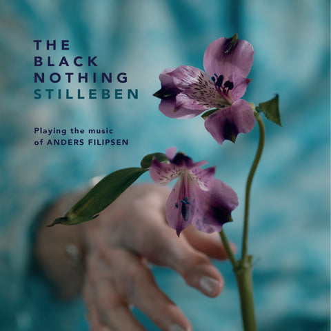 The Black Nothing - Stilleben