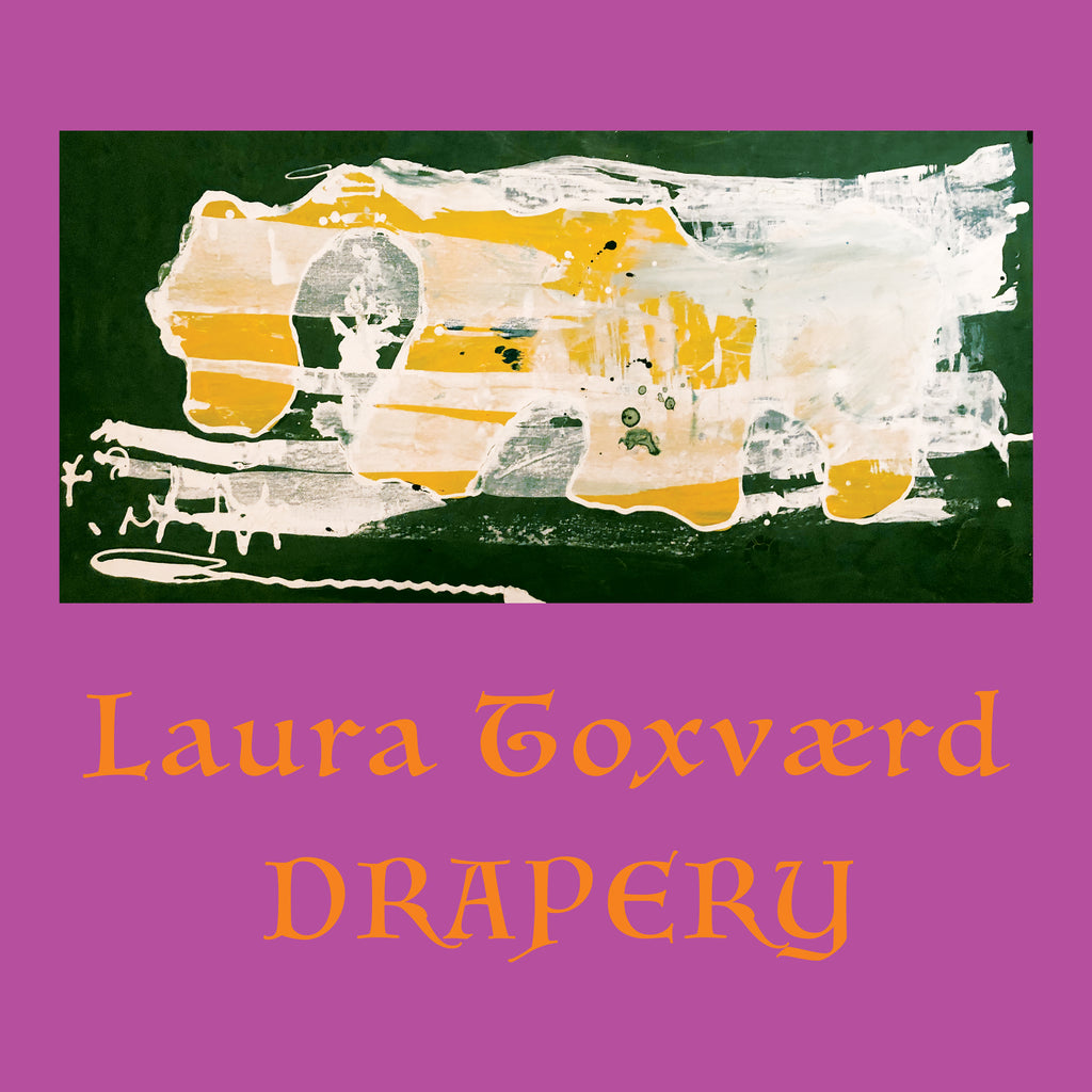 Laura Toxværd: Drapery