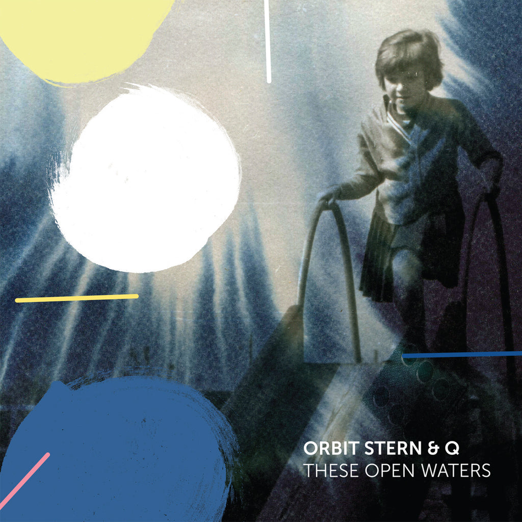 Orbit Stern & Q: These Open Waters