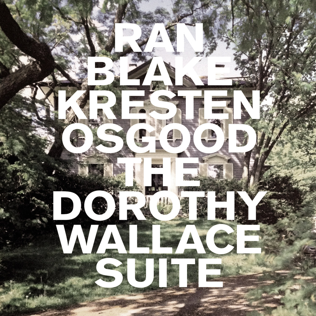 Ran Blake / Kresten Osgood: The Dorothy Wallace Suite