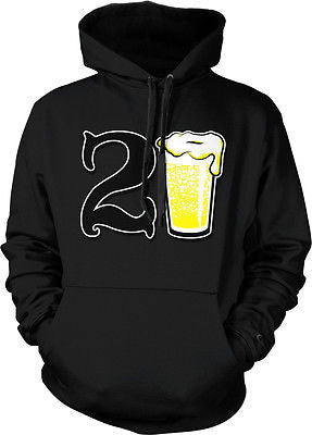 21st Happy Birthday Drinking Drunk Party Beer Wasted Shenanigans Hoodie Pullover