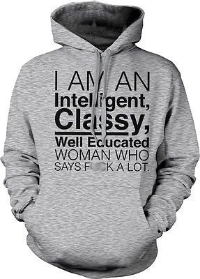 Intelligent Classy Well Educated Woman Swears Funny Humor Trendy Hoodie Pullover