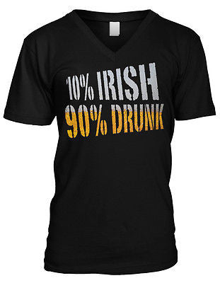 10% Irish 90% Drunk St Patricks Day Funny Beer Humor Pint Mens Vneck T-shirt
