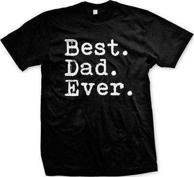 Best Dad Ever T-shirt