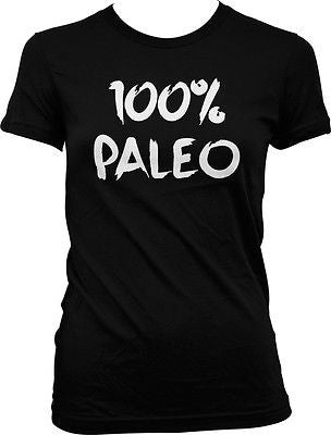 100% Paleo Pride Ancestral Healthy Lifestyle Diet Meat No Wheat Juniors T-shirt
