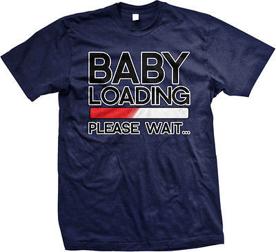 Baby Loading Please Wait Pregnant Pregnancy Announcement Funny Mens T-shirt