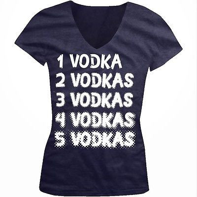 1 Vodka 2 Vodkas 3 Vodkas 4 Vodkas 5 Vodkas Drinking Juniors V-neck T-shirt