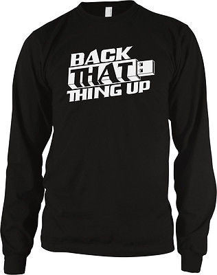 Back That Thing Up USB Nerd Geek Humor Funny Computer Joke Long Sleeve Thermal