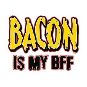 Bacon Is My BFF Best Friend Meat Pork Food Grease FREE SHIPPING New Mens T-shirt