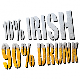 10% Irish 90% Drunk St Patricks Day Funny Beer Humor Shenanigans Mens T-shirt