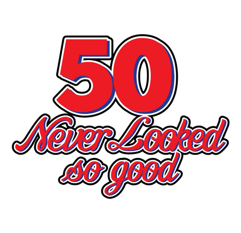 50 Never Looked So Good Birthday Fifty Handsome Pretty Funny New Mens T-shirt