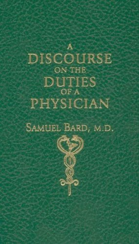 Discourse on the Duties of a Physician