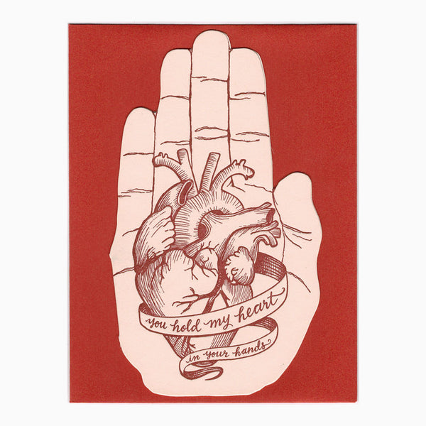 You Hold My Heart in Your Hands Letterpress Card
