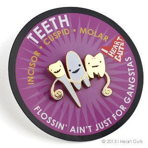 Gangsta Teeth Pin