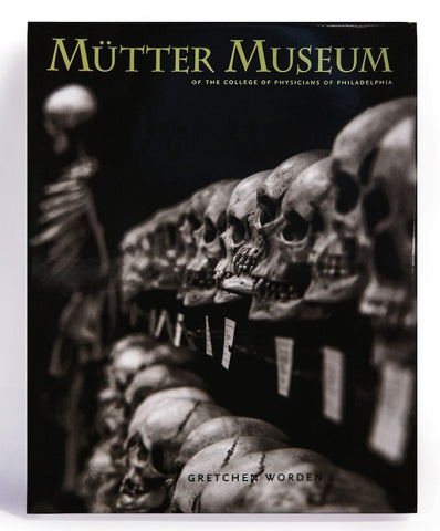 Mütter Museum of the College of Physicians of Philadelphia