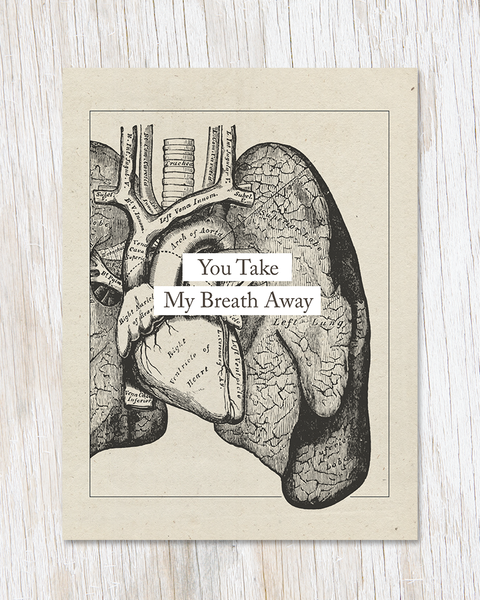 You Take My Breath Away Card