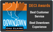 Downtown Eau Claire, Inc. DECI Best Customer Service, Best Downtown Experience