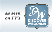 As seen on TVs Discover Wisconsin