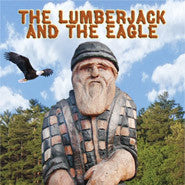 The Lumberjack and the Eagle