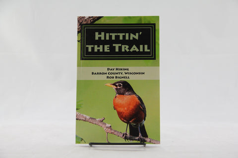 Hittin' the Trail: Day Hiking Barron County, Wisconsin