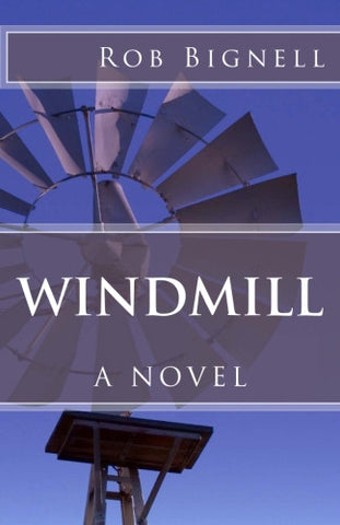 Windmill - A Novel