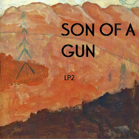 Son of a Gun - LP2
