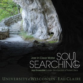 UWEC Jazz-Soul Searching